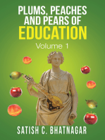 Plums, Peaches and Pears of Education