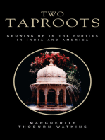 Two Taproots: Growing up in the Forties in India and America