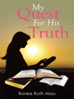 My Quest for His Truth