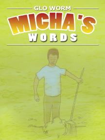 Micha's Words