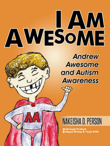 I Am Awesome: Andrew Awesome and Autism Awareness