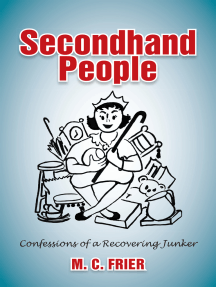 Secondhand People: Confessions of a Recovering Junker