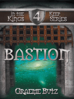 Bastion: Book 4 in the Kings Keep Series