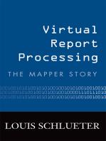 Virtual Report Processing