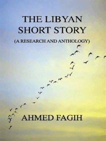 The Libyan Short Story: A Research and Anthology