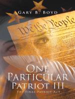 One Particular Patriot Iii