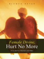 Female Divine, Hurt No More