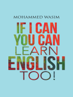 If I Can You Can Learn English Too!