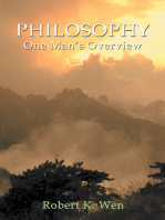Philosophy -- One Man's Overview