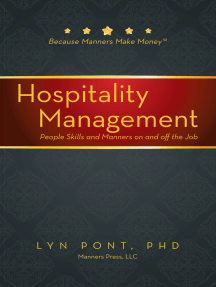 Hospitality Management: People Skills and Manners on and off the Job