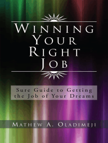 Winning Your Right Job: Sure Guide to Getting the Job of Your Dreams