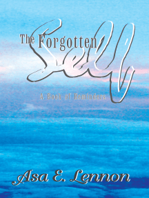 The Forgotten Self: A Book of Reminders