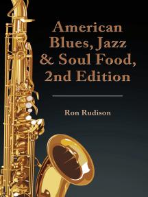 American Blues, Jazz & Soul Food, 2Nd Edition