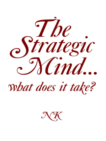 The Strategic Mind… What Does It Take?