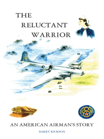 The Reluctant Warrior: An American Airman'S Story