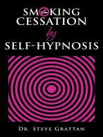 Smoking Cessation by Self-Hypnosis