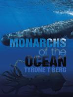 Monarchs of the Ocean