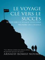 Le Voyage Clé Vers Le Succès