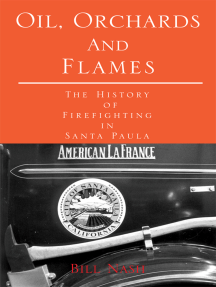 Oil, Orchards and Flames: The History of Firefighting in Santa Paula