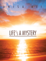 Life's a Mystery