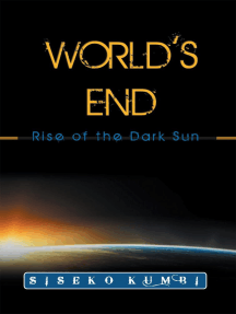 World's End: Rise of the Dark Sun