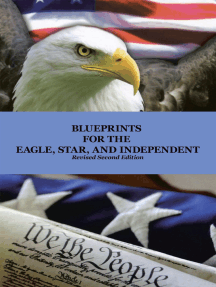 Blueprints for the Eagle, Star, and Independent