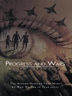 Progress and Wars
