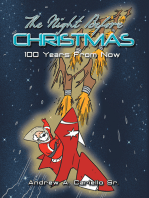 The Night Before Christmas 100 Years from Now