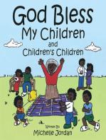 God Bless My Children and Children's Children