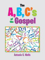 The A,B,C's of the Gospel