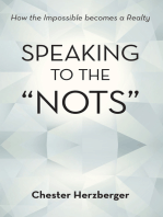 "Speaking to the ""Nots"""