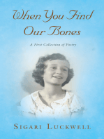 When You Find Our Bones