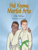 Hal Knows Martial Arts