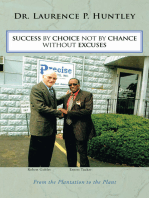 Success by Choice Not by Chance Without Excuses