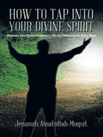 How to Tap into Your Divine Spirit