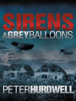 Sirens and Grey Balloons