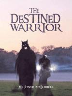 The Destined Warrior