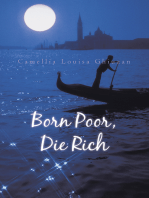 Born Poor, Die Rich