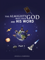 The Almighty Most High God and His Word