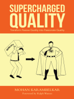 Supercharged Quality: Transform Passive Quality into Passionate Quality