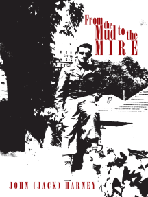 From the Mud to the Mire