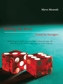 Rolling the Dice!: A Book for Teenagers