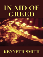 In Aid of Greed