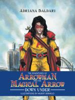 The Adventures of Arrowman & His Magical Arrow
