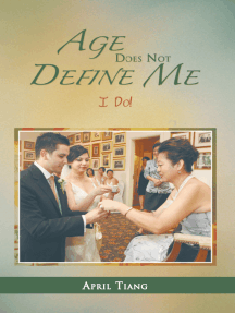 Age Does Not Define Me: I Do!