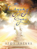 Crying Eyes: …Have Seen the Facts and the Future