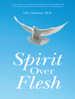 Spirit over Flesh
