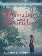 Ponder and Wonder