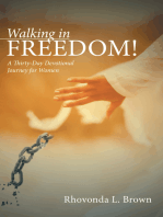 Walking in Freedom!