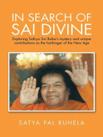 In Search of Sai Divine: Exploring Sathya Sai Baba'S Mystery and Unique Contributions as the Harbinger of the  New Age